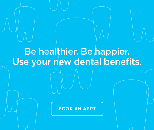 Be Heathier, Be Happier. Use your new dental benefits. - College Station Modern Dentistry